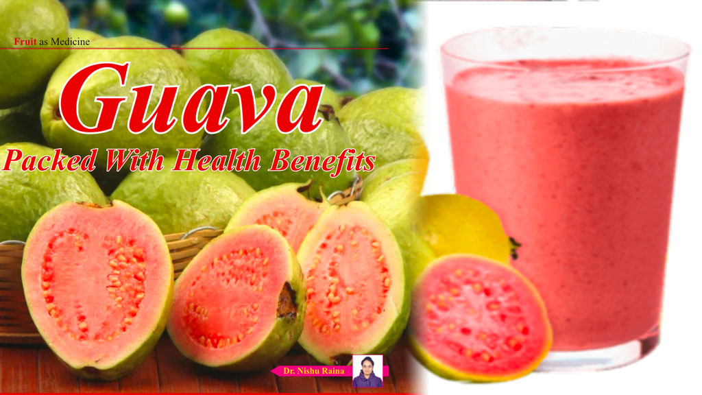 Guava - Packed with health benefits
