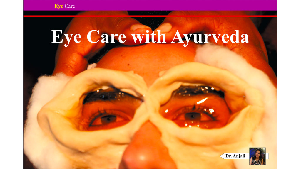Eye Care with Ayurveda