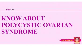 Know about Polycystic Ovarian Syndrome